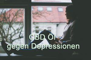 cbd öl gegen depressionen erfahrungen